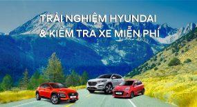 Trải nghiệm Hyundai & kiểm tra xe miễn phí tại An Khê