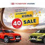 """Chào đón đại lễ, Hyundai Gia Lai quay trở lại với """"SIÊU ƯU ĐÃI"""" dành cho Hyundai Kona"""