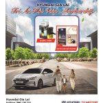 Chương trình tri ân khách hàng thẻ hội viên MemberShip cùng Hyundai Gia Lai