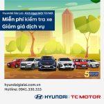Hyundai Gia Lai Khuyến mãi dịch vụ tháng 10